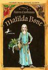 Matilda Bone by Karen Cushman 9780440418221 Paperback 2002