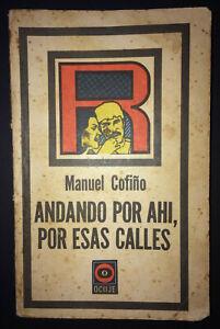 1982-Signed-amp-Inscribed-by-MANUEL-COFINO-LOPEZ-1stEd-Andando-Por-Ahi-Esas-Calles