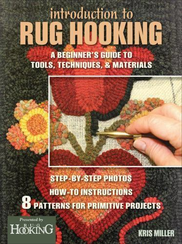 Introduction To Rug Hooking A