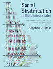 Social Stratification in the United States: The American Profile Poster by Stephen J. Rose (Paperback, 2007)