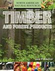 Timber and Forest Products by Jane P Gardner (Hardback, 2015)