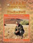 A Safari Guide's Tales from Zimbabwe: The Zambezi Valley, Matusadona and Mana Pools by Gavin Ford (Paperback / softback, 2015)
