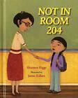 Not in Room 204 by Shannon Riggs (Hardback, 2007)