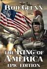The King of America: Epic Edition by Rod Glenn (Paperback, 2009)