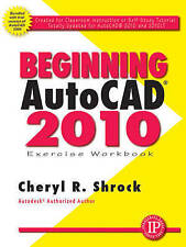 Beginning Autocad 2010 Exercise Workbook-ExLibrary