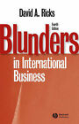Blunders in International Business by David A. Ricks (Paperback, 2006)