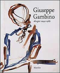 Giuseppe Gambino - Disegni 1944-1989