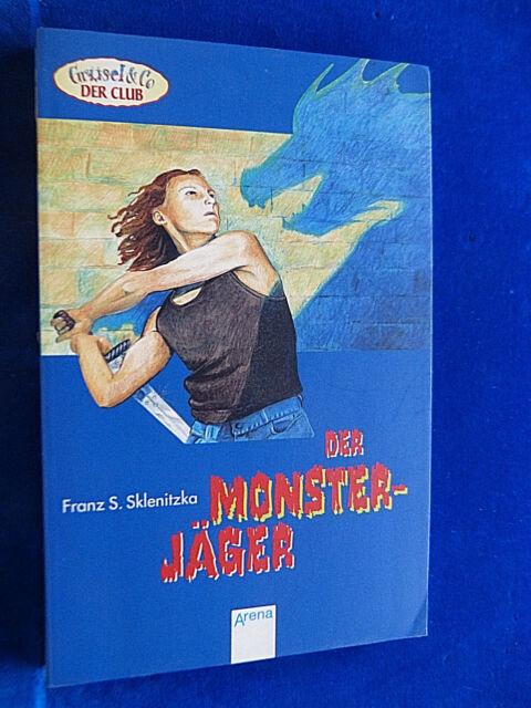 Buch : Der Monsterjäger  -  Franz S. Sklenitzka  -  Arena