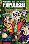 Papoosed: An Essie Cobb Senior Sleuth Mystery by Patricia Rockwell (Paperback / softback, 2012)