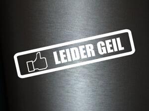 Details Zu 1 X 2 Plott Aufkleber Leider Geil Fb Autoaufkleber Sticker Shocker Tuning Fun