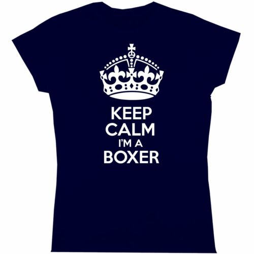 keep calm I/'m a boxer womens t shirt ladies boxing funny humour sport