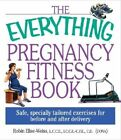 Everything: Pregnancy Fitness Book by Robin Elise Weiss (Paperback, 2004)