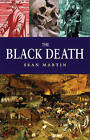 The Black Death by Sean Martin (Paperback, 2015)
