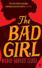 The Bad Girl by Mario Vargas Llosa (Paperback, 2008)