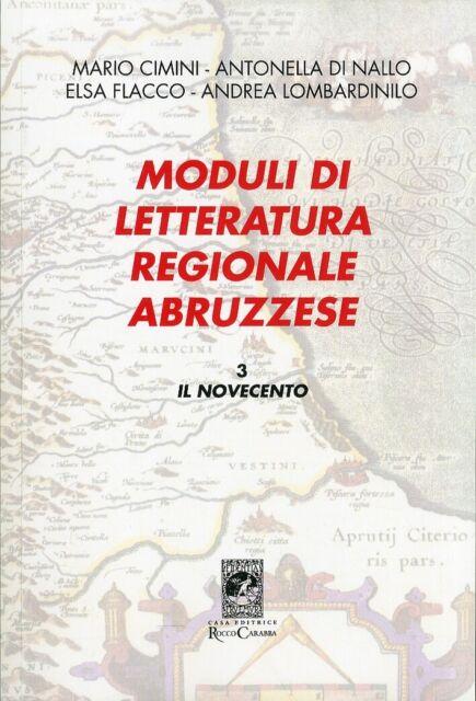 Moduli di Letteratura Regionale Abruzzese. Vol. 3: il Novecento