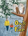 Owls in the Pine by Patricia J Lengi (Paperback / softback, 2013)