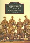 Rutherford County in World War II Volume 2 NC 9780738516462 Paperback
