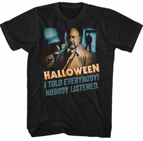 Halloween I Told Everybody Nobody Listened Adult T Shirt Great Scary Movie