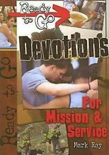 Ready-to-Go Devotions for Mission and Service, Ray, Mark, Acceptable Book