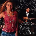 I Could Never Go by Rose & Ben (CD, 2006, Rose & Ben)