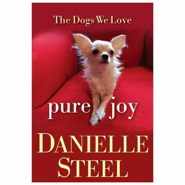 Pure Joy: The Dogs We Love, Steel, Danielle, Acceptable Book