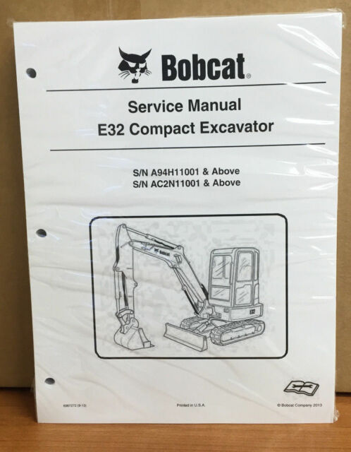 bobcat e32 compact excavator repair service manual 2011 rev 860 pgs rh ebay com Bobcat E32 Spec Sheet E32 Bobcat 331 vs