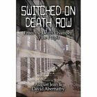 Switched on Death Row Jean Abernathy Modern Contemporary Fiction . 9781604746907