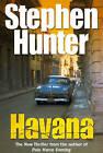 Havana by Stephen Hunter (Paperback, 2004)