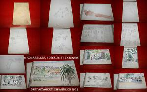 CARNET D'UN VOYAGE EN ESPAGNE EN 1962 - 6 AQUARELLES - 3 DESSINS - 5 CROQUIS !!!