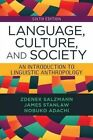 Language, Culture, and Society: An Introduction to Linguistic Anthropology by James Stanlaw, Nobuko Adachi, Zdenek Salzmann (Paperback, 2014)