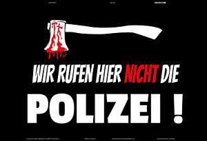 Wir-rufen-hier-nicht-die-Polizei-Blechschild-Schild-gewoelbt-Tin-Sign-20-x-30-cm