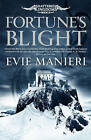 Fortune's Blight by Evie Manieri (Paperback, 2015)