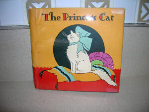 The-Princess-Cat-By-Ethel-amp-Frank-Owen-Illus-by-Margaret-Temple-1929-Rare-COOL