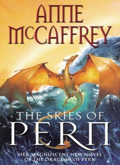 The Skies of Pern (The dragons of Pern),Anne McCaffrey