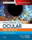 Drug-Induced Ocular Side Effects: Clinical Ocular Toxicology: Expert Consult - Online and Print by Elsevier - Health Sciences Division (Hardback, 2014)