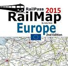 Railpass Railmap Europe: Icon Illustrated Railway Atlas of Europe Ideal for Interrail and Eurail Pass Holders: 2015 by Caty Ross (Paperback, 2015)