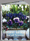 Container Gardening for All Seasons by Reader's Digest (Hardback, 2001)