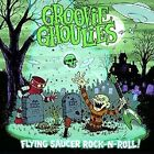 """Flying Saucer Rock-N-Roll!: The First Three 7""""s! [Digipak] by The Groovie Ghoulies (CD, Apr-2014, Green Door Recording Co.)"""