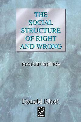 The Social Structure of Right and Wrong, Revised Edition by Black, Donald