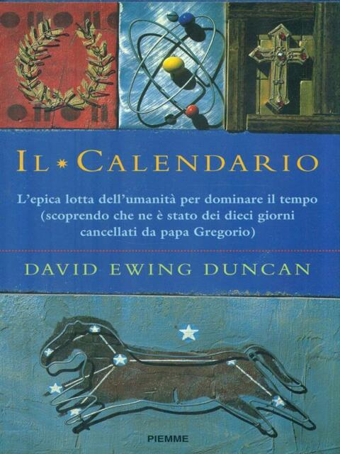 IL CALENDARIO  DUNCAN DAVID EWING PIEMME 1999
