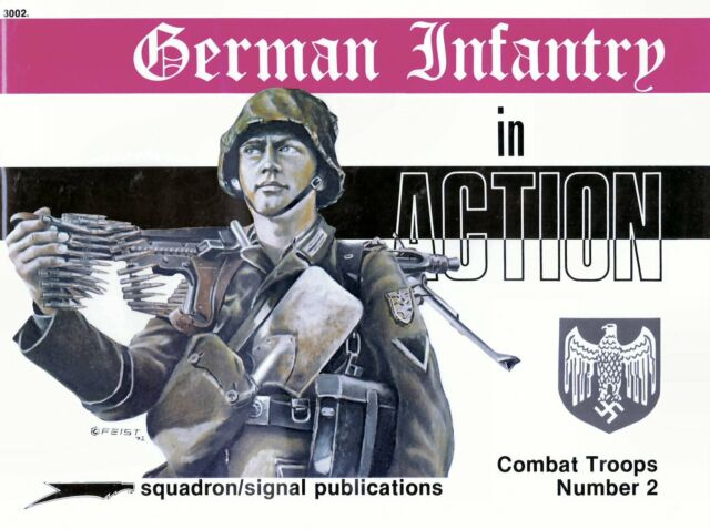 German Infantry in action Signal Squadron Combat Troops Number 2 Book 3002
