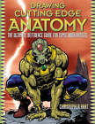 Drawing Cutting Edge Anatomy: The Ultimate Reference Guide for Comic Book Artists by Chris Hart (Paperback, 2004)