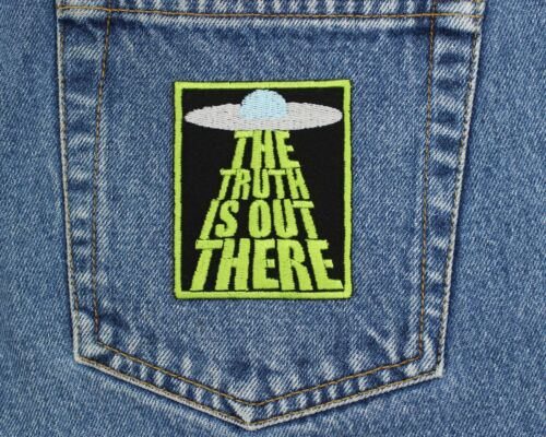 X-Files Patch The Truth Is Out There Patch Conspiracy Theory Alien Patch