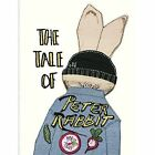 The Tale of Peter Rabbit by Beatrix Potter (Hardback, 2016)