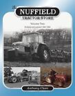 The Nuffield Tractor Story: v. 2: Nuffield & Leyland 1963-1982 by Anthony Clare (Hardback, 2013)