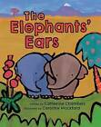 The Elephants' Ears: 2016 by Catherine Chambers (Paperback, 2016)