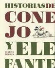 Historias de Conejo y Elefante by Gustavo Roldan (Hardback, 2015)
