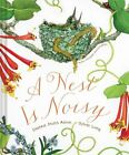 A Nest Is Noisy by Dianna Hutts Aston (Hardback, 2015)