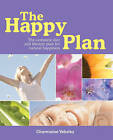 The Happy Plan: The Complete Diet and Lifestyle Plan to Natural Happines by Charmaine Yabsley (Paperback, 2006)