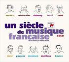 Un Siecle De Musique FRANCAISE 25cd Set